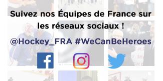 Suivez nos Équipes de France sur Facebook, Twitter et Instagram !